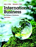 img - for International Business: The Challenges of Globalization Plus MyManagementLab with Pearson eText -- Access Card Package (8th Edition) book / textbook / text book