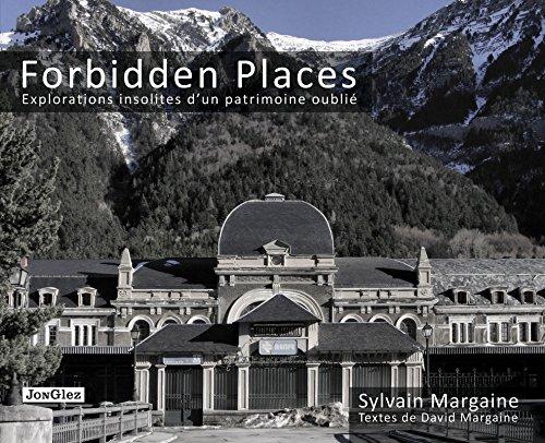 IS.FORBIDDEN PLACES - EXPLORATIONS INSOLITES D'UN PATRIMOINE OUBLIE 91065 (POCKET/POCHE MICHELIN)