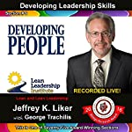 Developing Leadership Skills 06: Developing People | Jeffrey Liker
