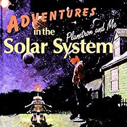 Adventures in the Solar System