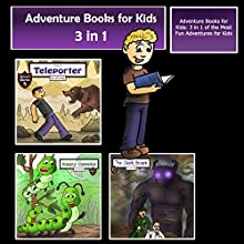 Adventure Books for Kids: 3 in 1 of the Most Fun Adventures for Kids: Kids' Adventure Stories Audiobook by Jeff Child Narrated by John H. Fehskens