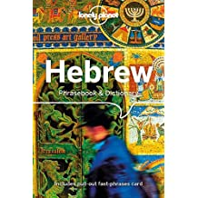 Lonely Planet Hebrew Phrasebook & Dictionary 4th Ed.: 4th Edition