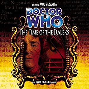 Doctor Who - The Time of the Daleks Audiobook