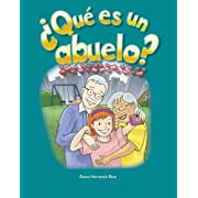 ¿Qué es un abuelo? (What Makes a Grandparent?) (Spanish Version) (Early Childhood Themes) (Spanish Edition)