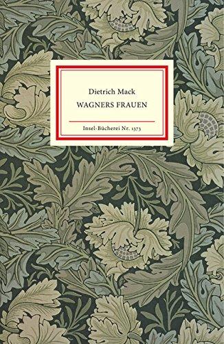 Wagners Frauen (Insel-Bücherei)