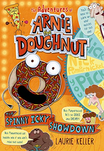 The Spinny Icky Showdown: The Adventures of Arnie the Doughnut