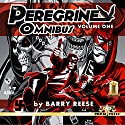 The Peregrine Omnibus, Volume One Audiobook by Barry Reese Narrated by Pete Milan