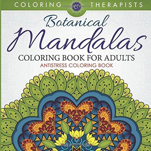 Botanical Mandalas Coloring Book For Adults - Antistress Coloring Book pdf epub