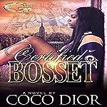 Certified Bosset   CoCo Díor