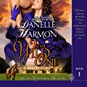 The Wild One : The De Montforte Brothers Audiobook by Danelle Harmon Narrated by David Stifel