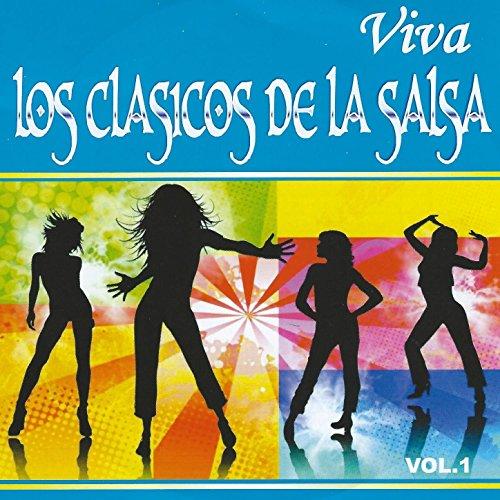 ... Viva los Clasicos de la Salsa,.
