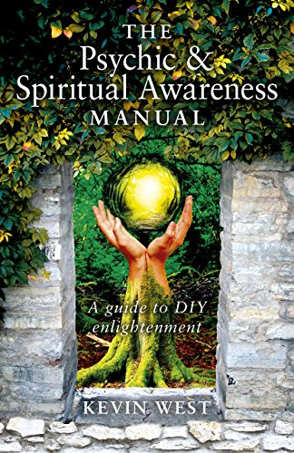 The Psychic & Spiritual Awareness Manual: A Guide to DIY Enlightenment
