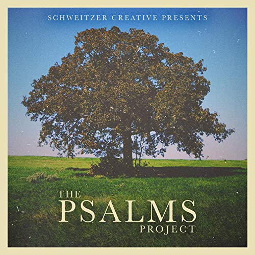 Schweitzer Creative - The Psalms Project 2018