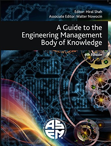 A Guide to the Engineering Management Body of Knowledge (4th Edition) (Engineering Knowledge)