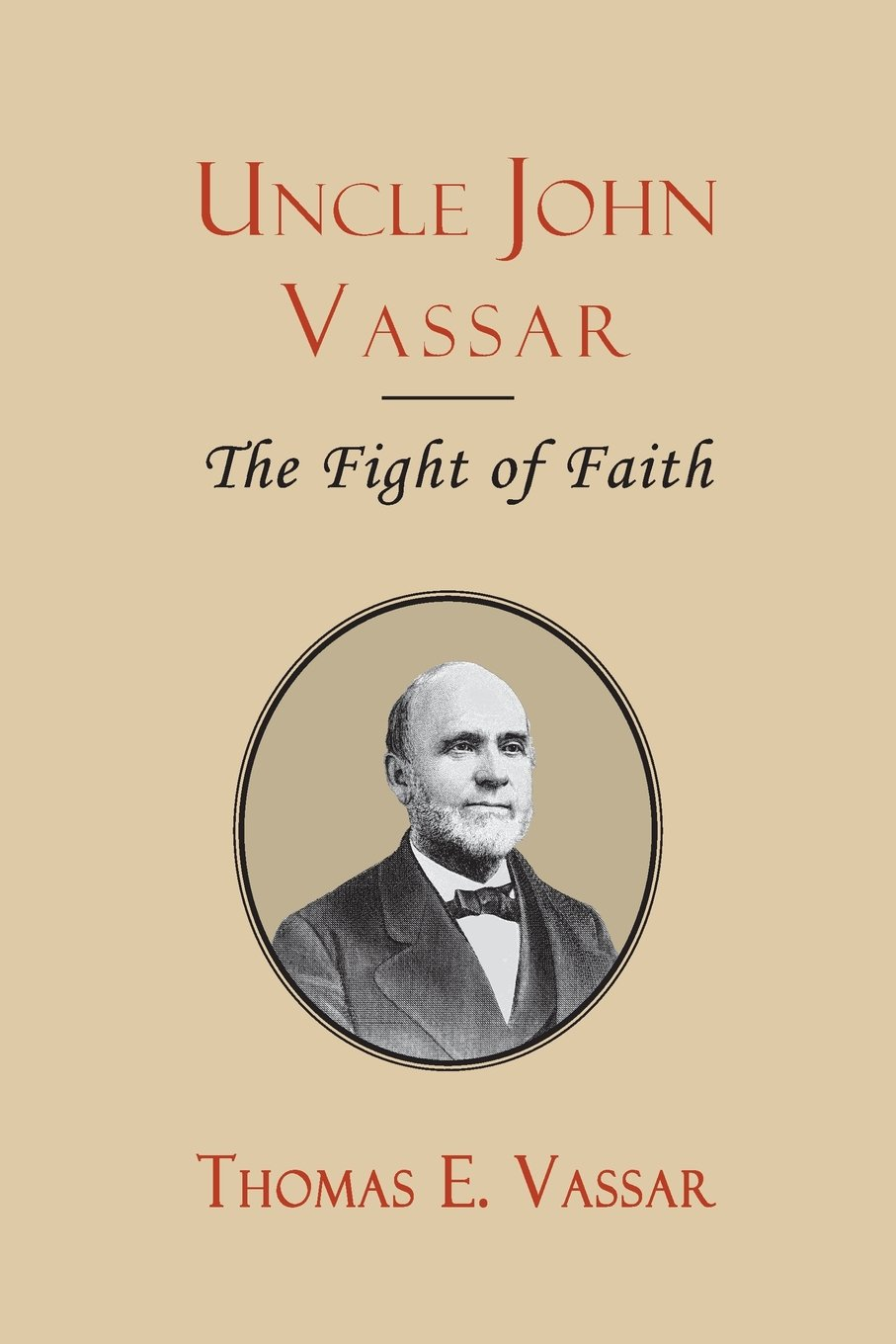 Download Uncle John Vassar: The Fight of Faith ebook