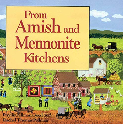 From Amish and Mennonite -