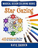 2: Star Gazing: 48 Mandalas for You to Color & Enjoy (Magical Design Coloring Books) (Volume 2)
