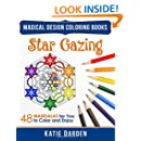 2: Star Gazing: 48 Mandalas for You to Color & Enjoy (Magical Design Coloring Books) (Volume 2)