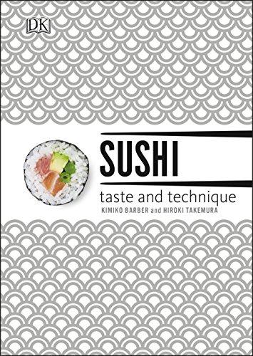Sushi: Taste and Technique by Kimiko Barber, Hiroki Takemura