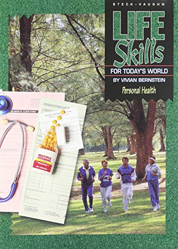 Steck-Vaughn Life Skills for Today's World: Student Workbook Personal health