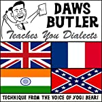 Daws Butler Teaches You Dialects: Lessons from the Voice of Yogi Bear!  | Mr. Daws Butler