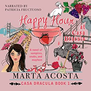 Happy Hour at Casa Dracula Audiobook