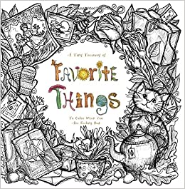 amazoncom a tiny treasury of favorite things to color when you are feeling bad purse sized coloring books therapeutic comforting inspirational for