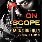 On Scope: A Sniper Novel | Jack Coughlin,Donald A. Davis