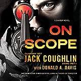 On Scope: A Sniper Novel