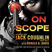 On Scope: A Sniper Novel Audiobook by Donald A. Davis, Jack Coughlin Narrated by Luke Daniels