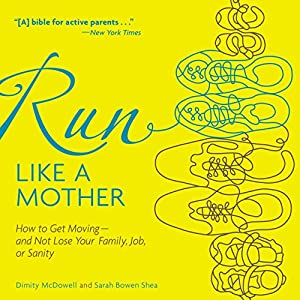 Run like a Mother Audiobook