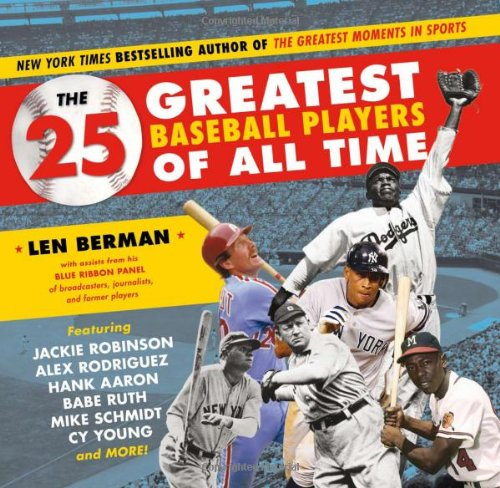 The 25 Greatest Baseball Players of All Time (10 Greatest Soccer Players Of All Time)