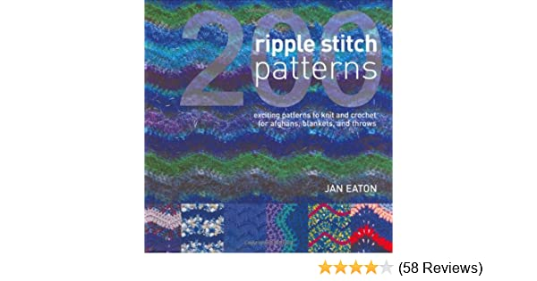 200 Ripple Stitch Patterns Exciting Patterns To Knit Crochet For
