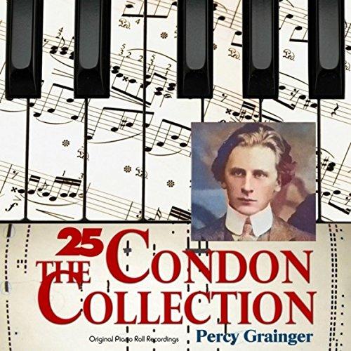 The Condon Collection, Vol. 25: Original Piano Roll Recordings