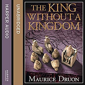The King Without a Kingdom (The Accursed Kings, Book 7) Audiobook