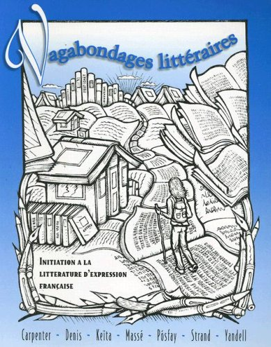 Vagabondages litteraires: Initiation a la litterature d'expression francaise