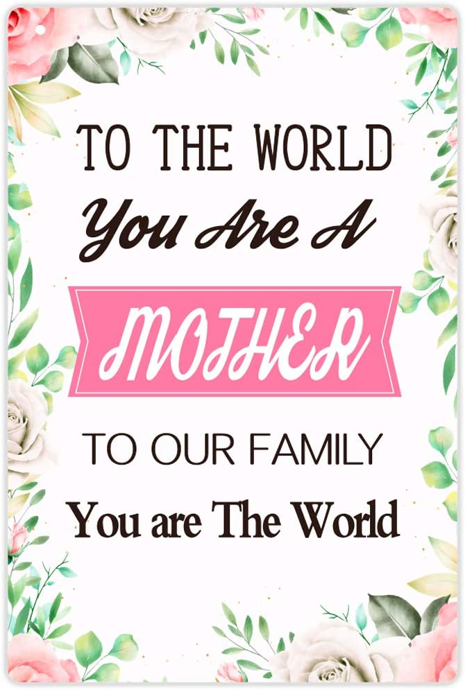 WaaHome to The World You are A Mother to Our Family You are The World Sign, Mothers Day Decorations Sign for Home Wall Decor, Gifts for Mom from Daughter Son, 8