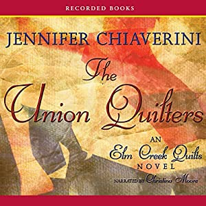 The Union Quilters Audiobook