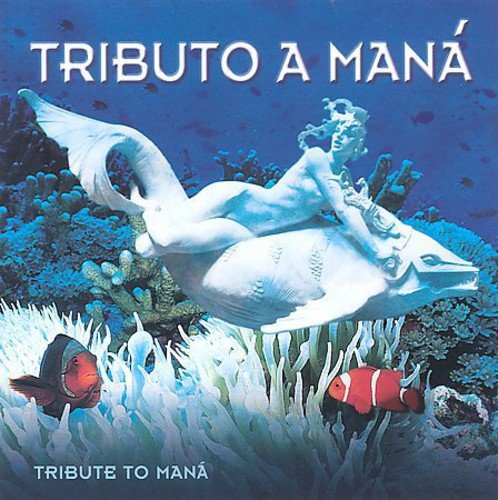 It is very popular Tributo a Mana New popularity Tribute To