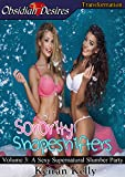 Sorority Shapeshifters: A Sexy Supernatural Slumber Party