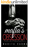 Mafia's Obsession: A fierce tale of hatred and love...