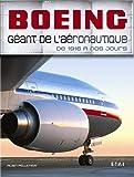 Boeing, géant de l'aéronautique : De 1916 à nos jours