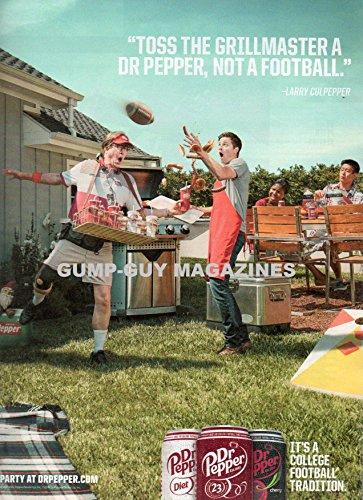 Magazine Print Ad From 2016 For DR PEPPER: TOSS THE GRILLMASTER A DR PEPPER, NOT A FOOTBALL - LARRY CULPEPPER It