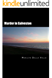 Murder in Galveston (Liz Adams Mysteries)