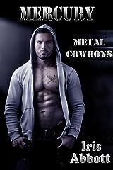 Mercury (Metal Cowboys Book 2) Kindle Edition
