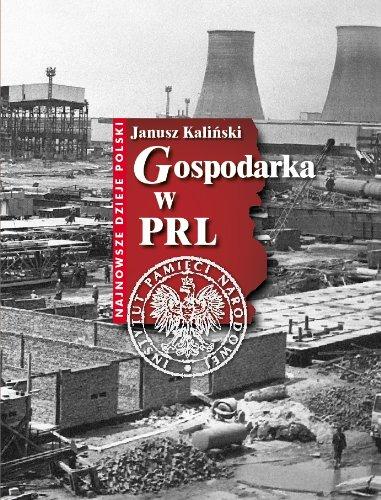 Gospodarka W Prl Kaliski Janusz red nauk