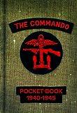 The Commando Pocket Book 1940-1945