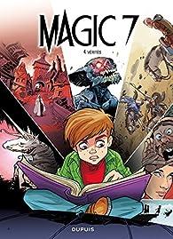 Magic 7, tome 4 : Vérités par Kid Toussaint