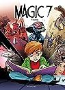 Magic 7, tome 4 : Vérités par Toussaint