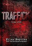 Ellen Hopkins: Traffick (Hardcover); 2015 Edition